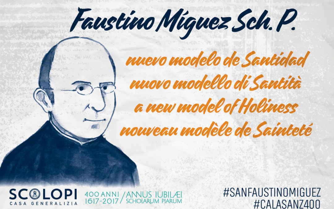 Faustino Míguez, Sch.P., a new model of Holiness