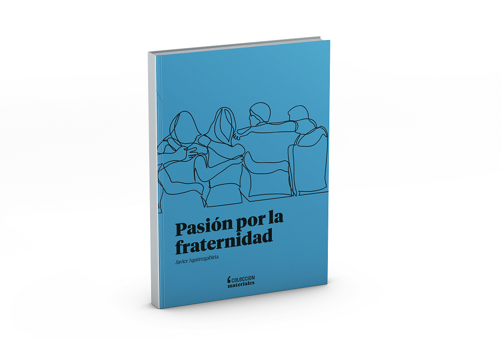 Passion for Fraternity, by Javier Aguirregabiria