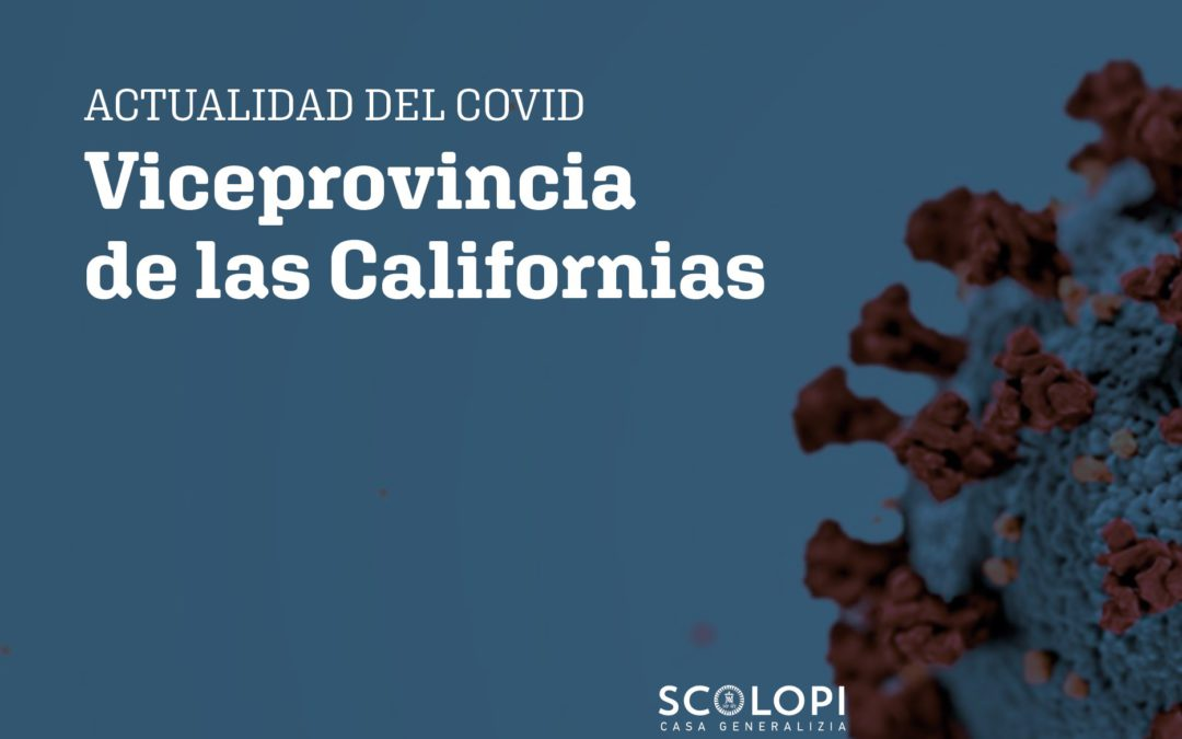 Two very different realities that the Vice-Province of Californias lives facing COVID-19